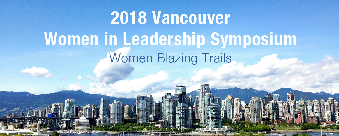 2018 Vancouver Women in Leadership Symposium