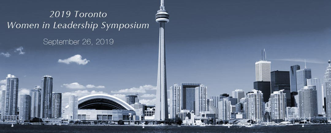 2019 Toronto City Women in Leadership Symposium